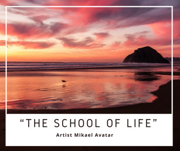 """The school of life"""