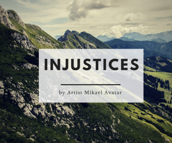 Injustices by Artist Mikael Avatar