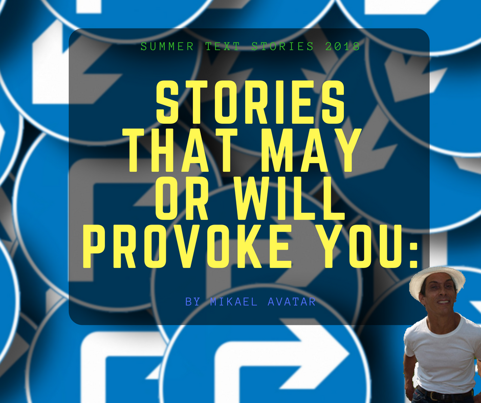 Stories that may or will provoke you_