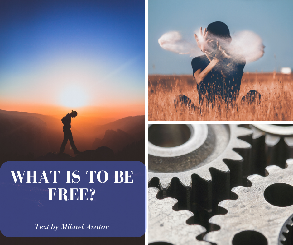 What is to be free_